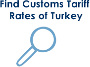 Find Customs Tariff Rates of Turkey